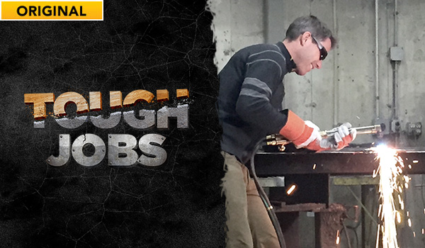 Watch Tough Jobs