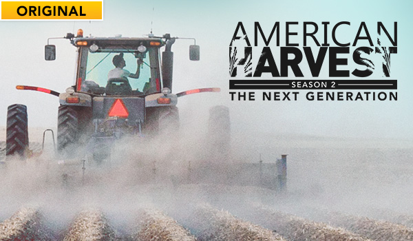 Watch American Harvest: Next Generation